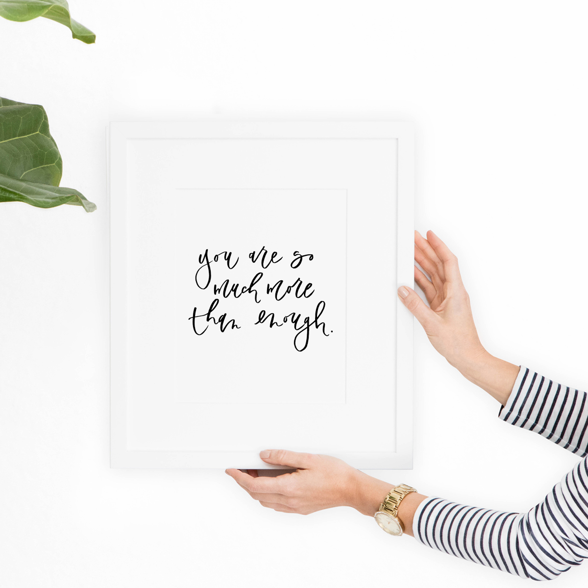 """You are so much more than enough"" print"