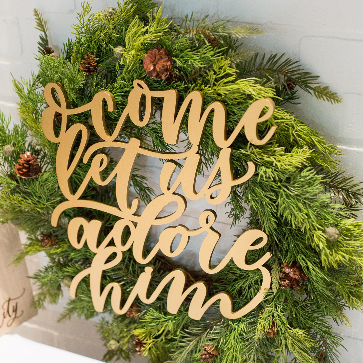 O Come Let Us Adore Him Holiday Sign